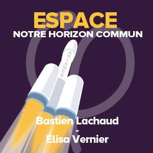 L'espace, notre horizon commun