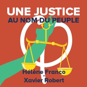 Une justice au nom du peuple