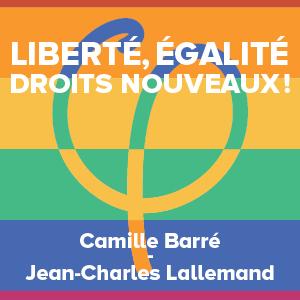 Liberté, égalité, droits nouveaux ! #LGBTI