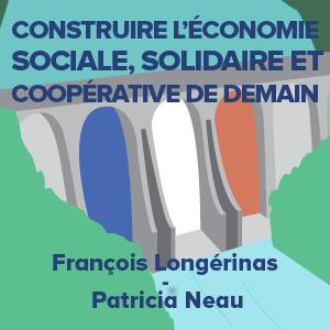 Construire l'économie sociale, solidaire et coopérative de demain